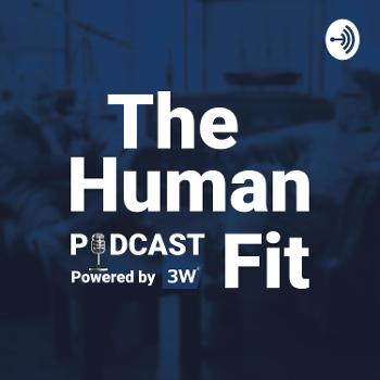 The Human Fit Podcast - Inspiring leadership interviews