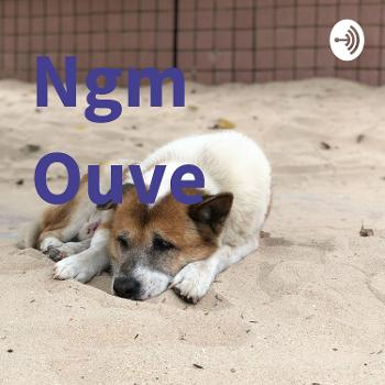 Ngm Ouve