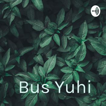 Bus Yuhi ?