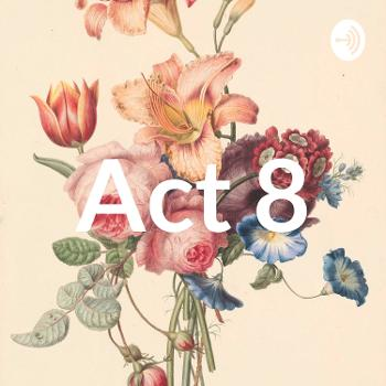 Act 8