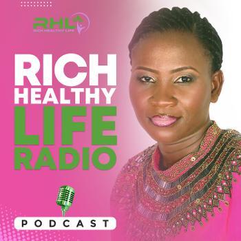 Rich Healthy Life Radio