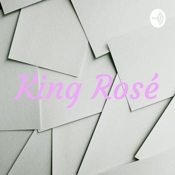 King Rosé