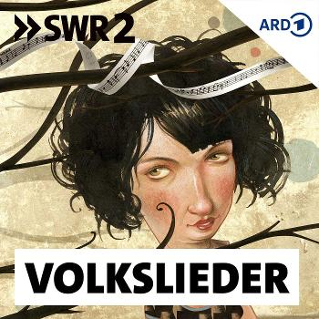 SWR2 Volkslieder