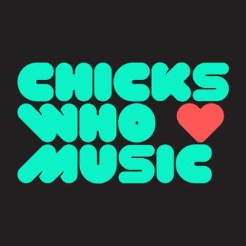 Chicks Who Love Music