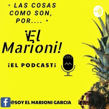 Las Cosas Como Son, Por El Marioni!