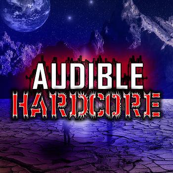 Audible HARDCORE