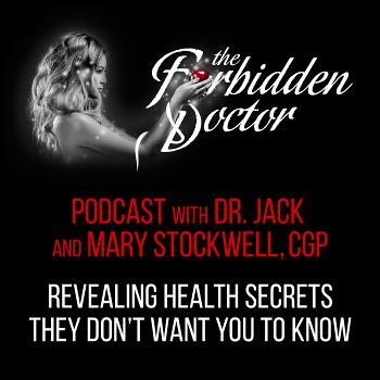 Forbidden Doctor: Revealing Forbidden Health Secrets!