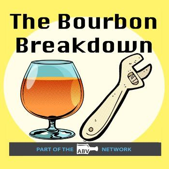 The Bourbon Breakdown