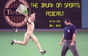 The Drunk On Sports Podcast