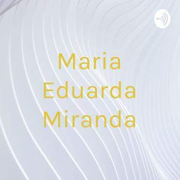 Maria Eduarda Miranda