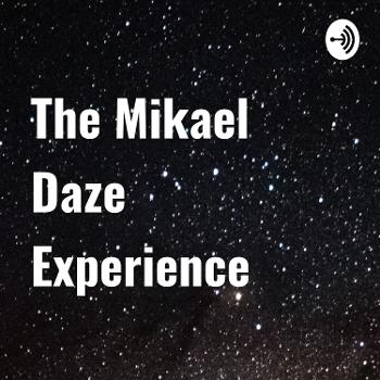 The Mikael Daze Experience