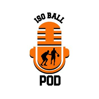 Iso Ball Podcast
