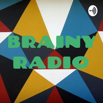 BRAINY RADIO