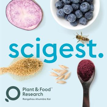 scigest - Plant & Food Research podcast