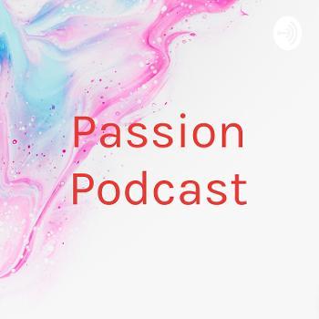 Passion Podcast