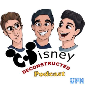Disney Deconstructed Podcast