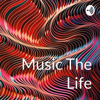 Music The Life
