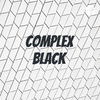 Complex Black