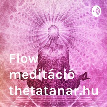 Flow meditáció thetatanar.hu