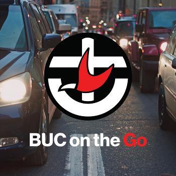 BUC on the Go