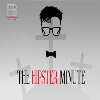 The Hipster Minute - Power Hour