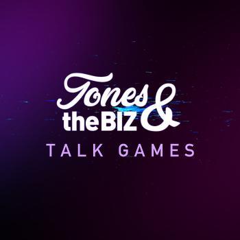 Tones and The Biz Talk Games