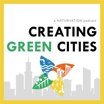 Creating Green Cities