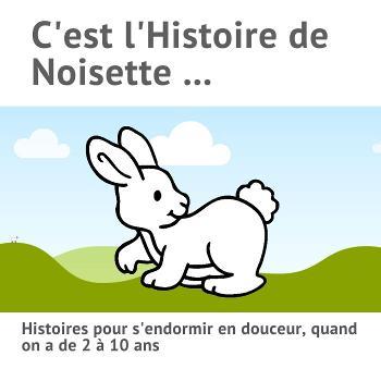 C'est l'Histoire de Noisette ...