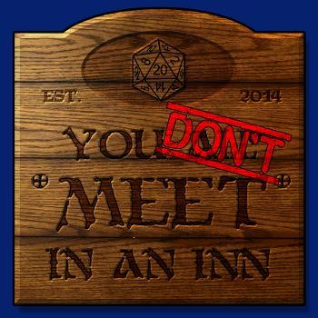 You Don't Meet In An Inn
