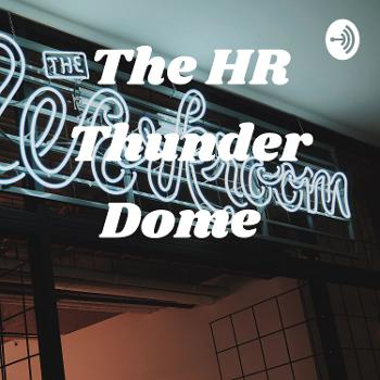 The HR Thunder Dome