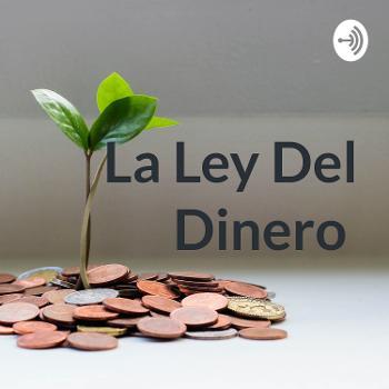 La Ley Del Dinero ( Educación Financiera )