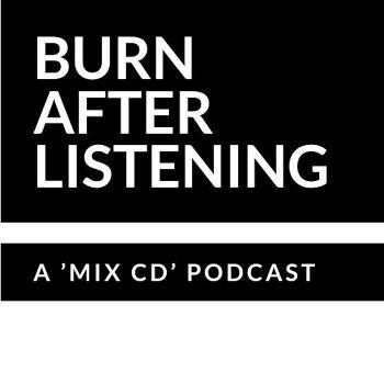 Burn After Listening