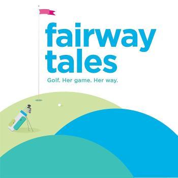 Fairway Tales: Stories of Women in Golf
