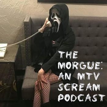 The Morgue: An MTV Scream Podcast
