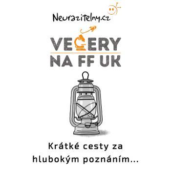 Ve?ery na FF UK podcast | Neurazitelny.cz