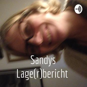 Sandys Lage(r)bericht