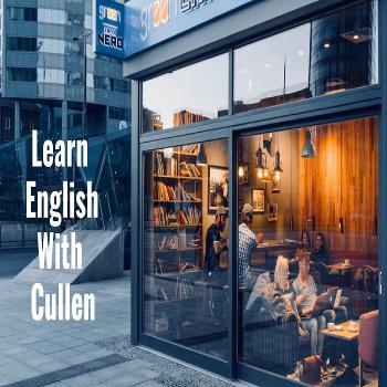 Learn English by audiobook or video with Cullen at eattmag.com
