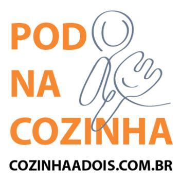 Pod na Cozinha - cozinhaadois.com.br