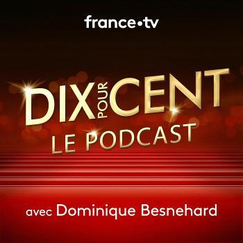 Dix pour cent : le podcast