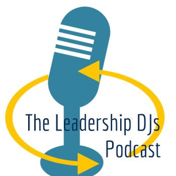 The Leadership DJs Podcast