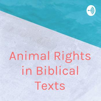 Animal Rights in Biblical Texts