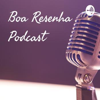 Boa Resenha Podcast