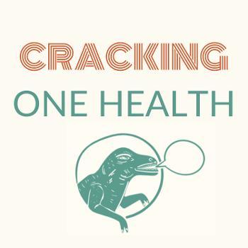 Cracking One Health