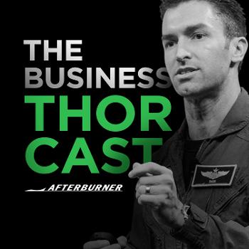The Business Thorcast: Business Improvement   Business Strategy   Leadership   Business Agility   Continuous Improvement   Team Building