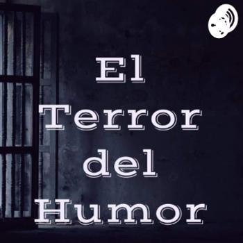 El Terror Del Humor Extra