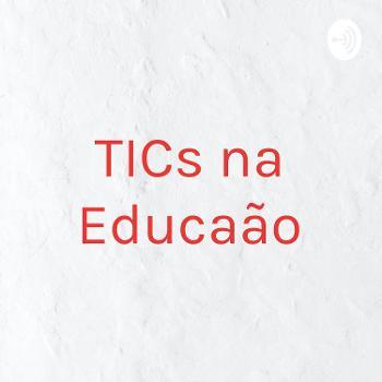 TICs na Educação