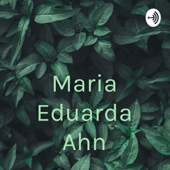 Maria Eduarda Ahn