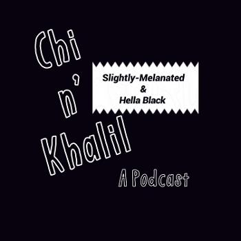 The Chi and Khalil Show