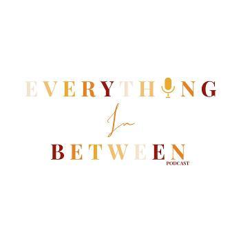 Everything In Between Bda