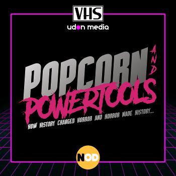 Popcorn and Powertools